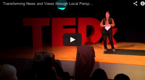 Check Out Michael Sheridan on TEDx! – Why Local Perspectives are Necessary for a Balanced Information Diet