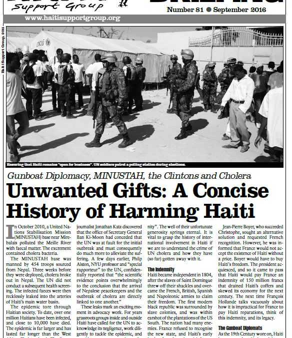 HAITI: New Haiti Briefing Unwanted Gifts: A Concise History of Harming Haiti